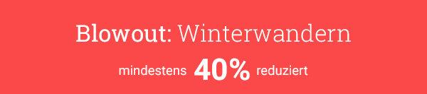 Bergzeit-Blowout - Alles zum Winterwandern mindestens 40% reduziert